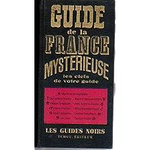 Guide de la france mystérieuse rené alleau babelio.