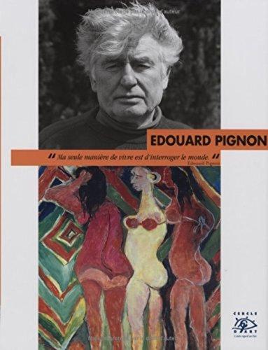 Edouard Pignon : 1905-1993