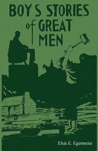 Boy's Stories Of Great Men