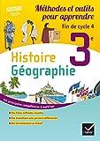 Histoire Géographie 3e : Méthodes et outils pour apprendre