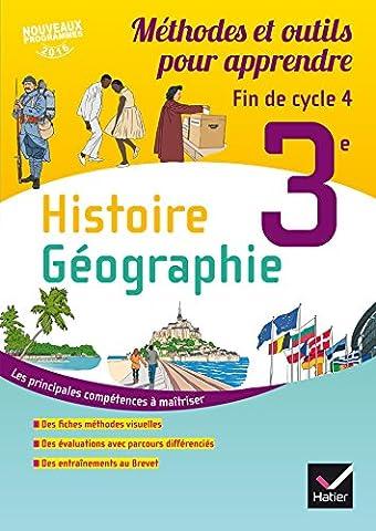Histoire - Géographie 3e - Ed 2016 Méthode et outils pour apprendre - Cahier de l'élève