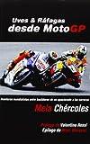 Uves & ráfagas desde MotoGP (Deportes (corner))