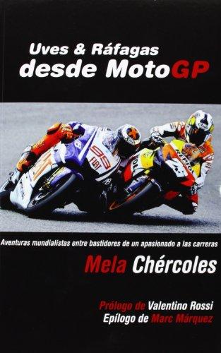 Uves & ráfagas desde MotoGP (Deportes (corner)) por Mela Chércoles