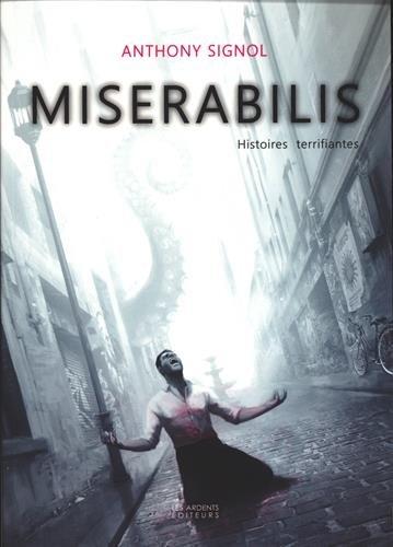 Miserabilis - Histoires Terrifiantes
