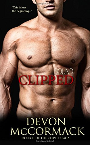 Bound: Volume 2 (The Clipped Saga)