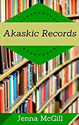 Akashic Records: Access your Past, Present, and Future with  the