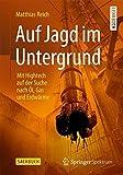 Image de Auf Jagd im Untergrund: Mit Hightech auf der Suche nach Öl, Gas und Erdwärme