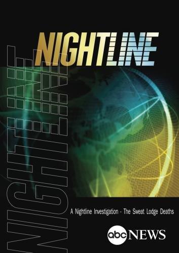 NIGHTLINE: A Nightline Investigation - The Sweat Lodge Deaths: 10/29/09