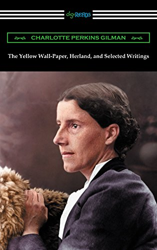 the-yellow-wall-paper-herland-and-selected-writings