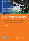 Fahrwerkhandbuch: Grundlagen · Fahrdynamik · Komponenten · Systeme · Mechatronik · Perspektiven (ATZ/MTZ-Fachbuch)