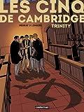 Les Cinq de Cambridge : Tome 1