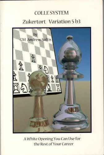 Colle System: Zukertort Variation, 5 b3: A White Opening You Can Use for the Rest of Your Career
