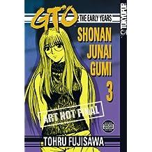 GTO: The Early Years -- Shonan Junai Gumi Volume 3