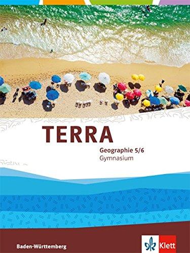 Preisvergleich Produktbild TERRA Geographie für Baden-Württemberg / Schülerbuch 5./6. Klasse: Ausgabe für Gymnasien