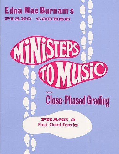 MINISTEPS TO MUSIC PHASE THREE FIRST CHORD PRACTISE PF