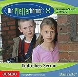 Die Pfefferkörner 03 Tödliches Serum: Original-Hörspiel zur TV-Serie