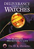 Image de Deliverance Through the Watches for Business Breakthrough (English Edition)