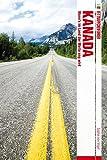 Fettnäpfchenführer Kanada: Wenn's im Land der Weite eng wird - Sophie von Vogel