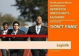 BASISWISSEN - GEPRÜFTER WIRTSCHAFTSFACHWIRT - HQ - LOGISTIK