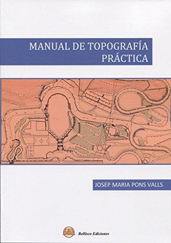 MANUAL DE TOPOGRAFIA PRACTICA por Josep Maria Pons Valls