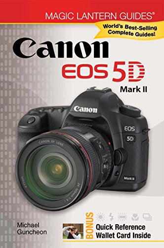Lantern Canon Magic (Magic Lantern Guides®: Canon EOS 5D Mark II)