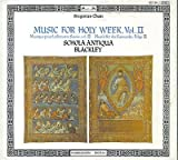 Music for Holy Week Vol 2