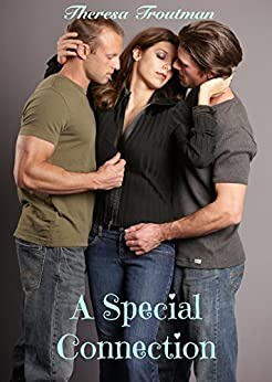 A Special Connection by [Troutman, Theresa]
