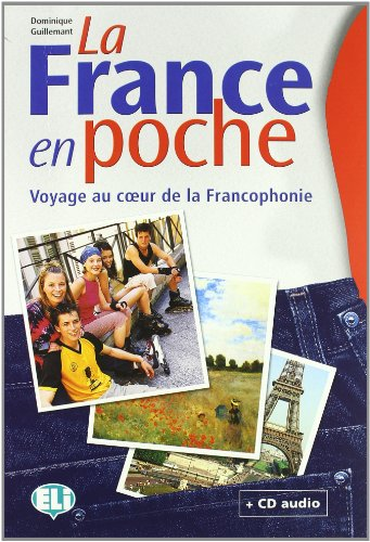 La France en poche. Libro dello studente. Con CD Audio. Per la Scuola media