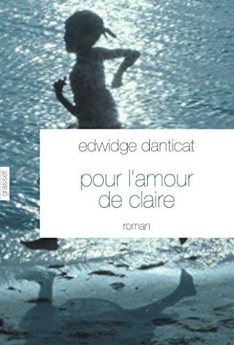 Pour l'amour de Claire : Traduit de l'anglais (Etats-Unis) par Simone Arous (Littérature Etrangère)