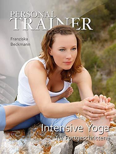 Personal Trainer - Intensive Yoga für Fortgeschrittene