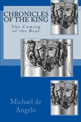 Chronicles of the King: The Coming of the Bear
