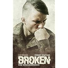 Broken: Vom Vergessenwerden