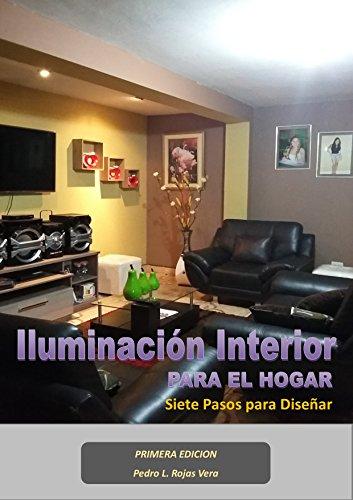 Iluminación Interior Para el Hogar: Siete Pasos Para Diseñar eBook ...