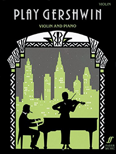 Play Gershwin (Violin): (Violin and Piano) (Play Series)