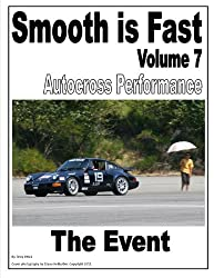 Smooth is Fast Autocross Performance: The Event