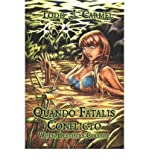Telecharger Livres QUANDO FATALIS CONFLICTO WHEN DESTINIES COLLIDE BY CARMEL TODD J AUTHOR PAPERBACK (PDF,EPUB,MOBI) gratuits en Francaise