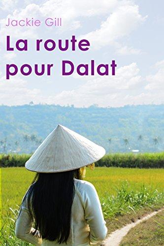 La Route pour Dalat