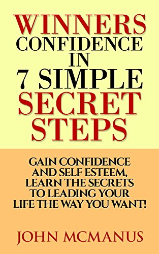 Confidence Secrets in 7 Simple Steps