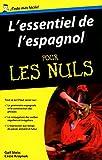 L'essentiel de l'espagnol Pour les Nuls (French Edition)