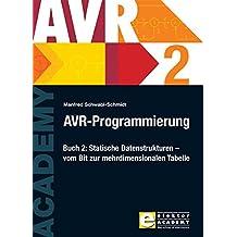 AVR-Programmierung 2: Statische Datenstrukturen – vom Bit zur mehrdimensionalen Tabelle