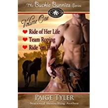 The Buckle Bunnies Series - Volume 1 by Paige Tyler (2013-04-21)