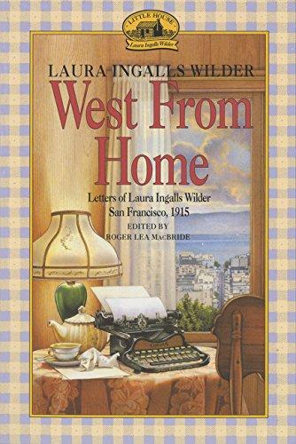 West from Home (Little House) par Laura Ingalls Wilder