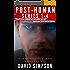 Post-Human Omnibus Edition (1-4) (Post-Human Series) (English Edition)