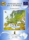 Chronologie de l'Europe - 50 siècles d'histoire