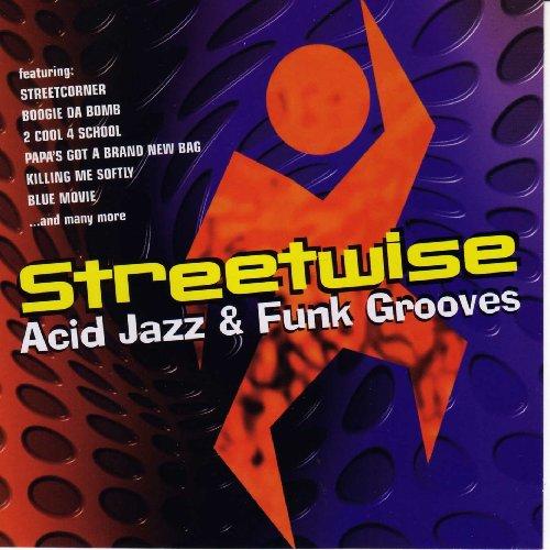Streetwise Acid jazz & Funk Grooves (Bag School 2)