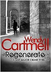 Regenerate: A Sgt Major Crane Novel