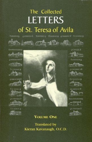 The Collected Letters of St. Teresa of Avila, Volume 1 (English Edition)