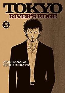Tokyo River's Edge Edition simple Tome 5