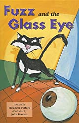 Fuzz and the Glass Eye (Confidence and Courage)