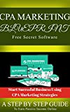 CPA Affiliate Marketing + FREE Software (English Edition)